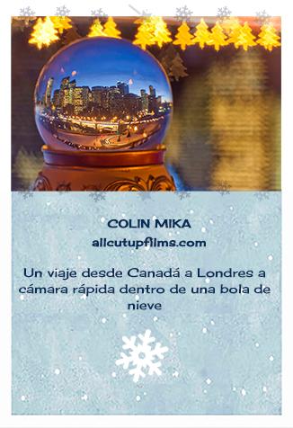 Creadores de bolas de nieve. Colin Mika. Around the globe